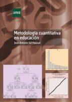 Metodología cuantitativa en educación (ebook)