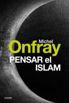 Pensar el islam (ebook)
