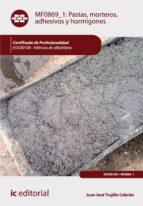 Pastas, morteros, adhesivos y hormigones. EOCB0108 (ebook)