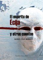 El espíritu de Écija y otros cuentos (ebook)