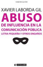 Abuso de influencia en la comunicación pública (ebook)