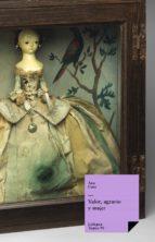 Valor, agravio y mujer (ebook)