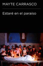 Estaré en el paraíso (Colección Endebate) (ebook)