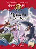 Capitan Fox. Messaggio in Bottiglia (ebook)
