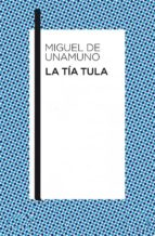 La tía Tula (ebook)