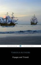 Harvard Classics Volume 33 - Voyages and Travels (ShandonPress) (ebook)