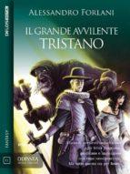 Il Grande Avvilente - Tristano (ebook)