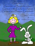 Carnival in the enchanted forest (ebook)