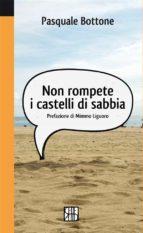 Non rompete i castelli di sabbia (ebook)
