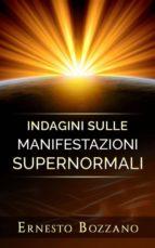 Indagini sulle manifestazioni supernormali (ebook)