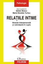 Relațiile intime. Atracție interpersonală și conviețuire în cuplu (ebook)