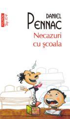 Necazuri cu şcoala (ebook)