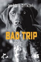 Bad Trip (ebook)