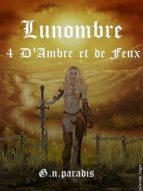 Lunombre 4 D'Ambre et de Feux (ebook)