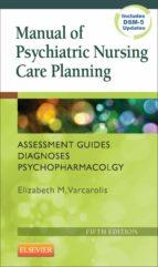 Manual of Psychiatric Nursing Care Planning (ebook)