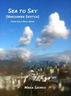 Sea to Sky (Vancouver Sketch) (ebook)