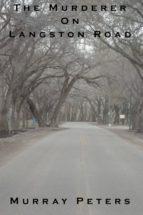 The Murderer On Langston Road (ebook)