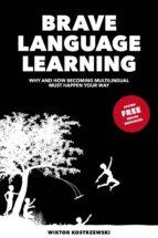 Brave Language Learning (ebook)