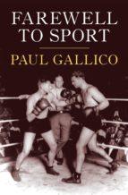 Farewell to Sport (ebook)