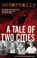 Underbelly: A Tale of Two Cities (ebook)