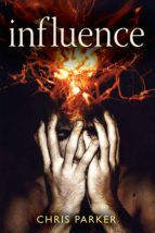 Influence - A terrifying psychological thriller (ebook)