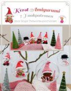 Kerst Amigurumi: 5 Haakpatronen (ebook)