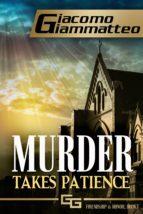 Murder Takes Patience (ebook)