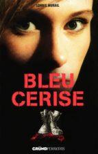 Bleu cerise (ebook)