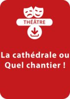 La cathédrale ou Quel chantier ! (ebook)