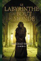 Le labyrinthe du bout du monde (ebook)