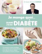Je mange quoi... quand j'ai du diabète (ebook)