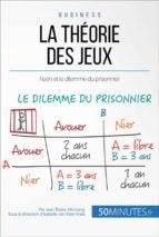 La théorie des jeux et Nash (ebook)