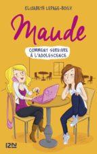 Maude tome 1 : Comment survivre à l'adolescence (ebook)