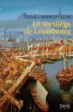 Le sortilège de Louisbourg (ebook)