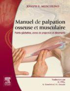 Manuel de palpation osseuse et musculaire (ebook)
