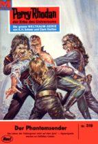 Perry Rhodan 319: Der Phantomsender (Heftroman) (ebook)