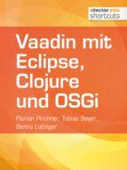 Vaadin mit Eclipse, Clojure und OSGi (ebook)