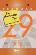 Ein geschenkter Tag - 2016 (ebook)