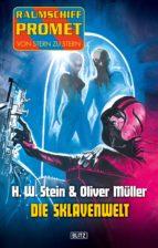Raumschiff Promet - Von Stern zu Stern 08: Die Sklavenwelt (ebook)