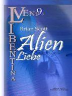 Alien Liebe (VENUS Libentina Bd.9) (ebook)
