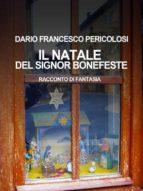 Il Natale del Signor Bonefeste (ebook)
