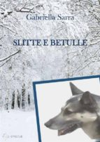 Slitte e betulle (ebook)
