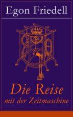 Die Reise mit der Zeitmaschine (Vollständige Ausgabe) (ebook)