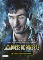 Cazadores de sombras. Las Crónicas de Magnus Bane (ebook)