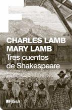 Tres cuentos de Shakespeare (Flash) (ebook)