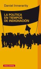 La política en tiempos de indignación (ebook)
