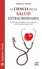 La ciencia de la salud extraordinaria (ebook)