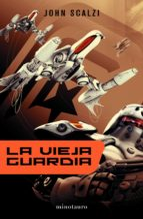 La vieja guardia (ebook)