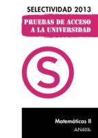 Matemáticas II. Selectividad 2013. (ebook)