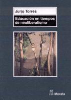 Educación en tiempos de neoliberalismo (ebook)